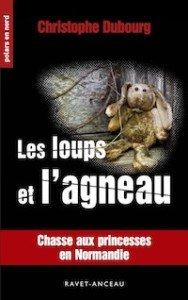 Christophe-DUBOURG-Les-loups-et-agneau